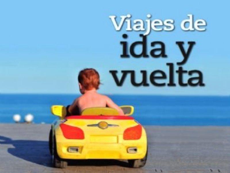VIAJES DE IDA Y VUELTA